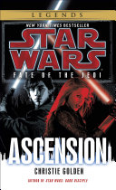 Ascension: Star Wars Legends (Fate of the Jedi) Book