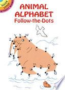 Animal Alphabet Follow the Dots Book PDF