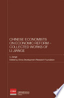 Chinese Economists On Economic Reform Collected Works Of Li Jiange