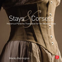 Stays and Corsets