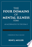 The Four Domains of Mental Illness
