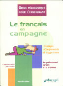 Français en campagne : guide pédagogique (édition 2006) (Le)