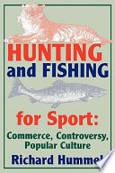 Hunting and Fishing for Sport