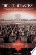 The Rise of Fascism  History  Documents  and Key Questions
