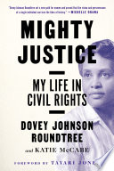 link to Mighty justice : my life in civil rights in the TCC library catalog