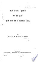 The Second Advent of Our Lord Not Secret But in Manifested Glory