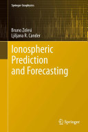 Ionospheric Prediction and Forecasting