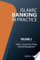 Islamic Banking In Practice Volume 2