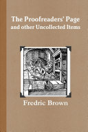 The Proofreaders  Page and Other Uncollected Items
