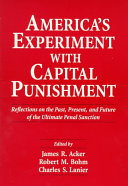 America's Experiment with Capital Punishment