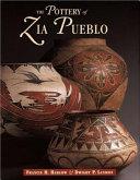 The Pottery of Zia Pueblo