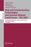Web and Communication Technologies and Internet-Related Social Issues - HSI 2005