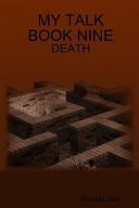 My Talk Book Nine   Death