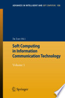 Soft Computing in Information Communication Technology Book