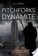 Pitchforks And Dynamite