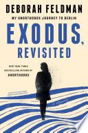 Exodus  Revisited