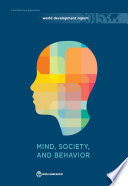 """World Development Report 2015: Mind, Society, and Behavior"" by World Bank"