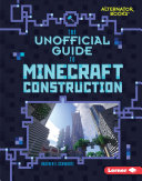 Pdf The Unofficial Guide to Minecraft Construction