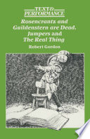 Rosencrantz and Guildenstern are Dead, Jumpers, and The Real Thing