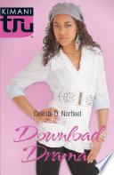 """""""Download Drama"""" by Celeste O. Norfleet"""