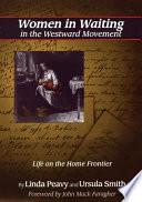 Women in Waiting in the Westward Movement Book PDF