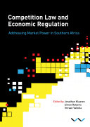 Competition Law and Economic Regulation in Southern Africa Pdf/ePub eBook