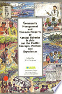 Community Management And Common Property Of Coastal Fisheries In Asia And The Pacific Book PDF