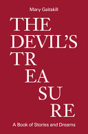 The Devil's Treasure: A Book of Stories and Dreams