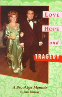 Love  Hope and Tragedy