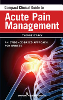 Compact clinical guide to acute pain management (2011)