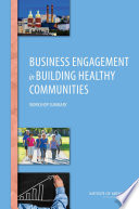 Business Engagement in Building Healthy Communities