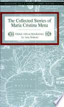 The Collected Stories of María Cristina Mena