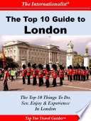 Top 10 Guide To London Sights