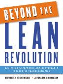 Beyond the Lean Revolution