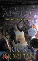 The Tower of Nero  the Trials of Apollo Book 5