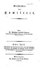 Geschichte der praktischen Theologie: oder der Homiletik, ...