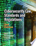 Cybersecurity Law  Standards and Regulations  2nd Edition