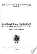 Tanzimat'ın 150. Yıldönümü Uluslararası Sempozyumu