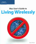 Mac User S Guide To Living Wirelessly Book PDF
