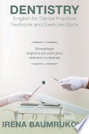 Dentistry English For Dental Practice Textbook And Exercise Book Book