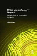 Office Ladies  Factory Women