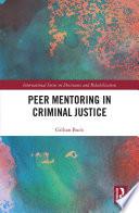 Peer Mentoring in Criminal Justice