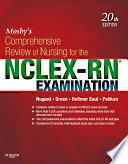 Mosby s Comprehensive Review of Nursing for the NCLEX RN   Examination   E Book
