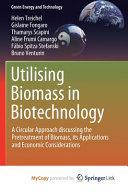 Utilising Biomass in Biotechnology Book