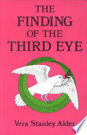 """Finding of the Third Eye"" by Vera Stanley Alder"