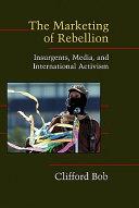 The Marketing of Rebellion