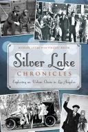 Silver Lake Chronicles