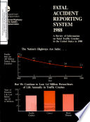 Fatal Accident Reporting System. Annual Report 1988