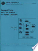 Internet Costs Cost Models For Public Libraries Book PDF