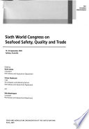 Sixth World Congress on Seafood Safety, Quality and Trade